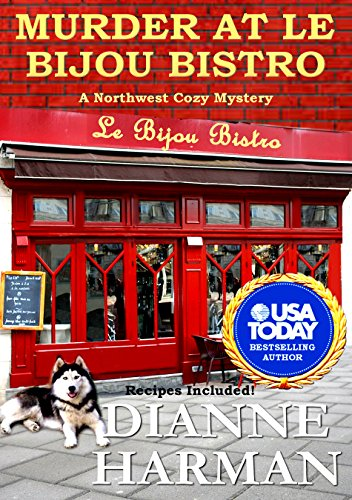 Murder at Le Bijou Bistro by Dianne Harman