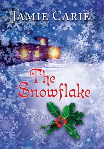 The Snowflake by Jamie Carie