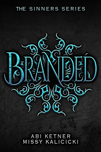 Branded: The Sinners Series by Abi Ketner