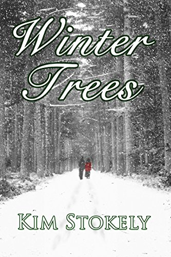 Winter Trees (Seasons of Marigold Manor Book 1) by Kim Stokely