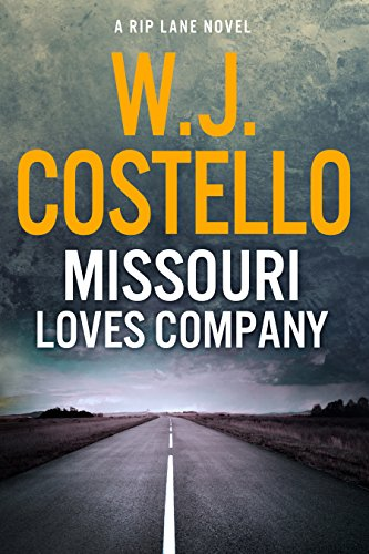 Missouri Loves Company (Rip Lane Book 1) by W.J. Costello