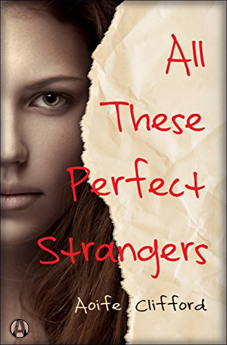 All These Perfect Strangers: A Novel by Aoife Clifford
