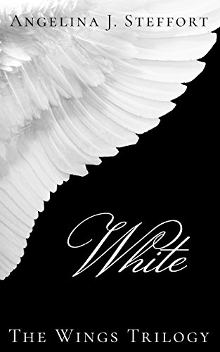 White (The Wings Trilogy Book 1) by Angelina J. Steffort