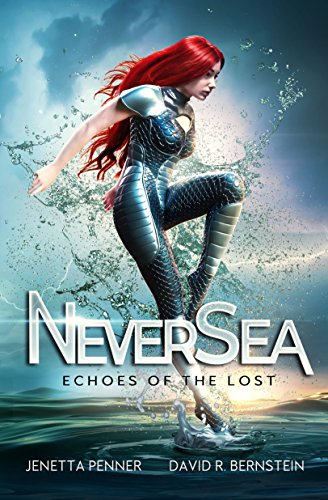 NeverSea: Echoes of the Lost by Jenetta Penner
