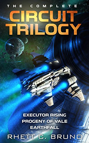 The Complete Circuit Trilogy (Omnibus Edition) by Rhett C. Bruno