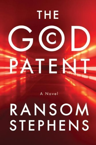 The God Patent by Ransom Stephens