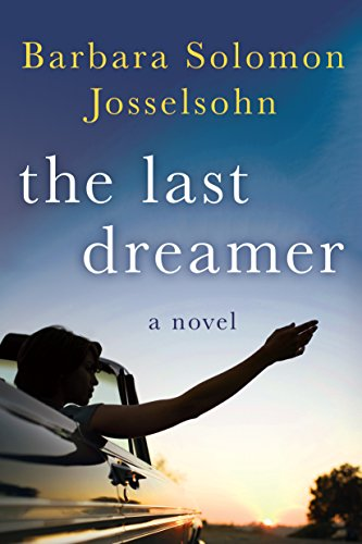 The Last Dreamer by Barbara Solomon Josselsohn