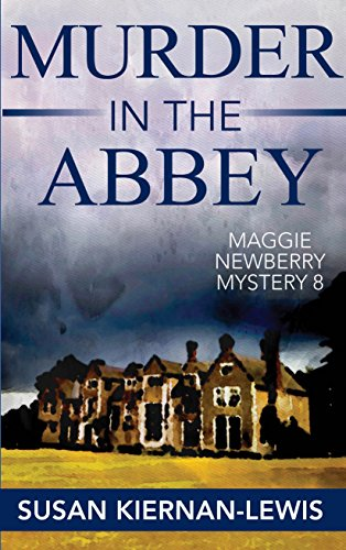 Murder in the Abbey by Susan Kiernan-Lewis