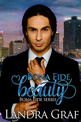 Bona Fide Beauty by Landra Graf