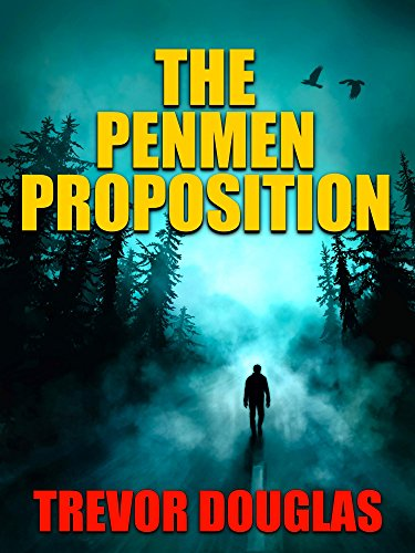 The Penmen Proposition by Trevor Douglas