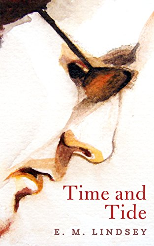 Time and Tide by E.M. Lindsey
