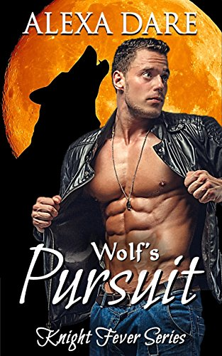 Wolf's Pursuit by Alexa Dare