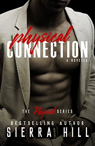 Physical Connection by Sierra Hill