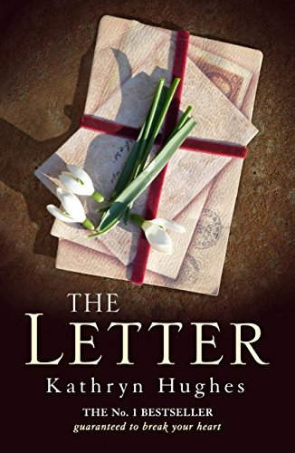 The Letter by Kathryn Hughes
