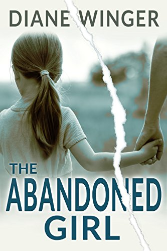 The Abandoned Girl by Diane Winger