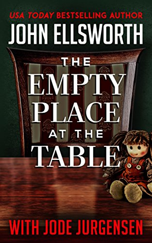 The Empty Place at the Table by John Ellsworth
