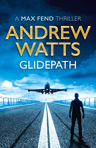 Glidepath (Max Fend) by Andrew Watts