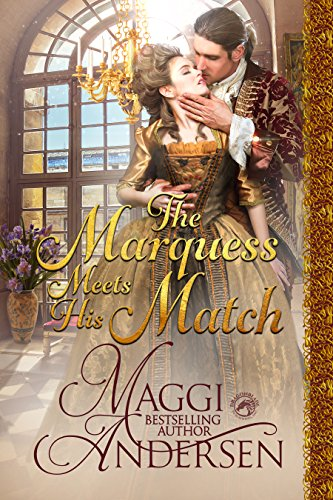The Marquess Meets His Match by Maggi Andersen