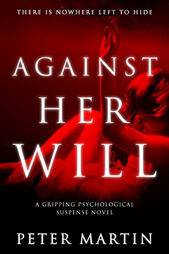 Against Her Will by Peter Martin