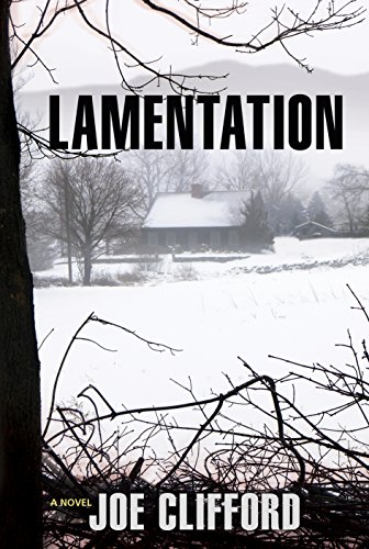 Lamentation (The Jay Porter Series) by Joe Clifford