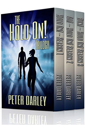 The Hold On! Trilogy Box Set by Peter Darley