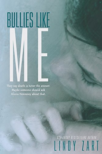Bullies like Me by Lindy Zart