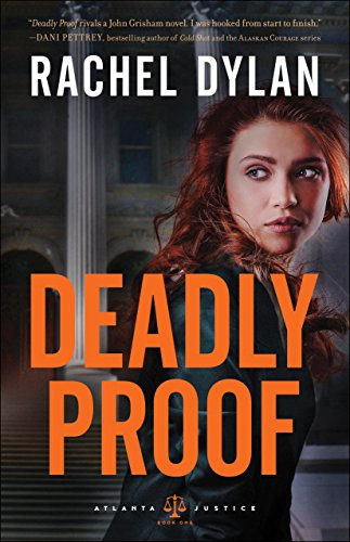 Deadly Proof by Rachel Dylan