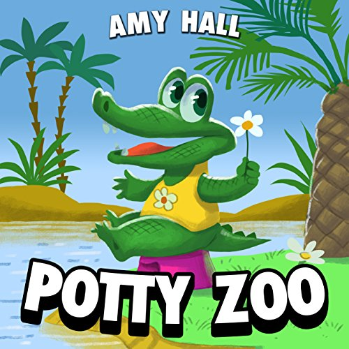 POTTY ZOO: The Best ABC Book by Amy Hall