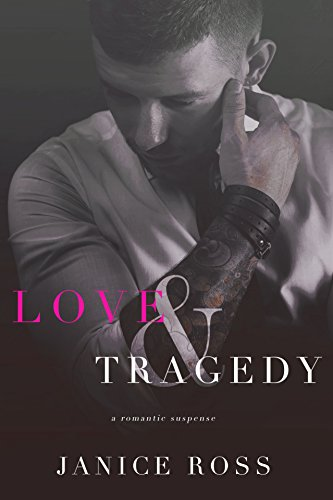 Love & Tragedy by Janice Ross