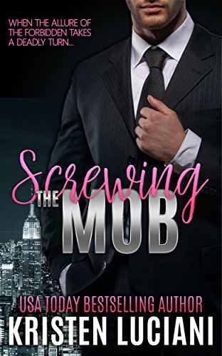Screwing the Mob by Kristen Luciani