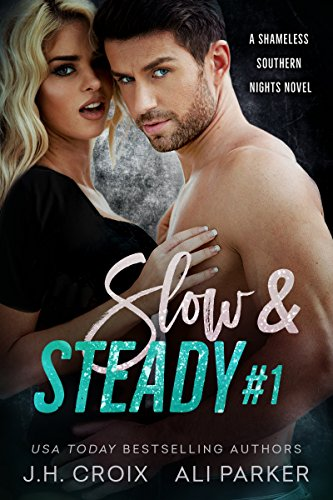 Slow and Steady #1 by J.H. Croix