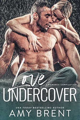 Love Undercover by Amy Brent