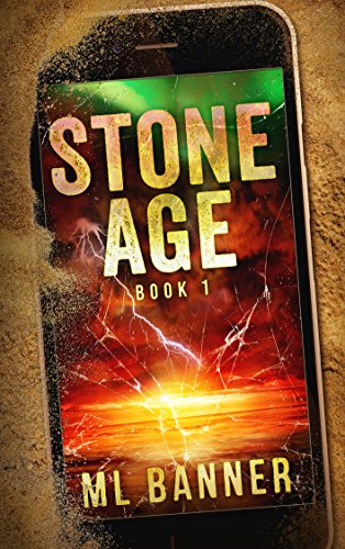 STONE AGE: An Apocalyptic Thriller by ML Banner