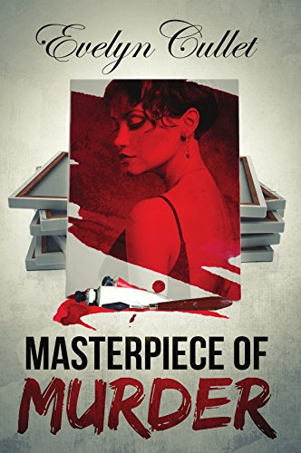 Masterpiece of Murder by Evelyn Cullet