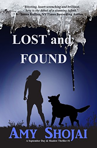 Lost And Found (The September Day Series Book 1) by Amy Shojai