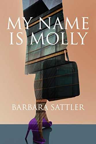 My Name is Molly by Barbara Sattler