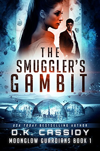 The Smuggler's Gambit by DK Cassidy