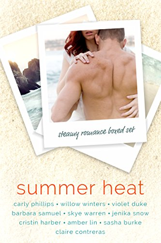 Summer Heat: A Steamy Romance Boxed Set by Various Authors