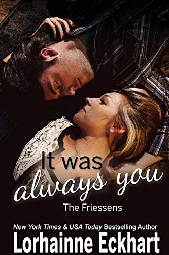 It Was Always You by Lorhainne Eckhart
