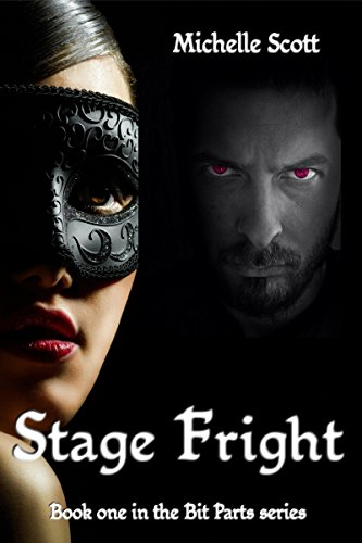 Stage Fright by Michelle Scott