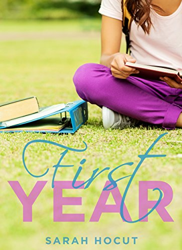 First Year by Sarah Hocut