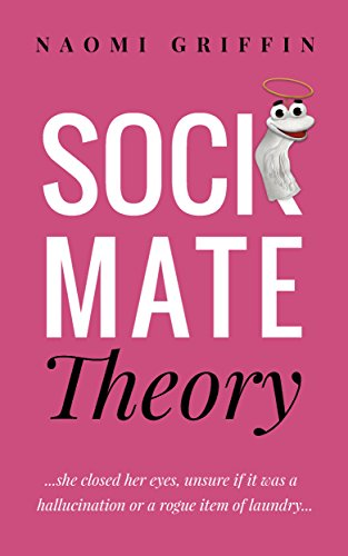 Sock Mate Theory (Sock Mate Series Book 1) by Naomi Griffin