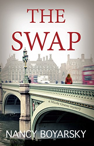 The Swap: A Nicole Graves Mystery (Nicole Graves Mysteries Book 1) by Nancy Boyarsky
