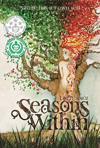 Seasons Within: Nature has its own will by Lele Iturrioz