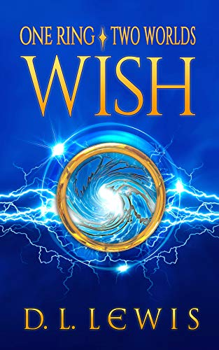 Wish by D. L. Lewis