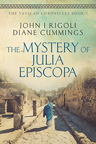 The Mystery of Julia Episcopa by John I. Rigoli