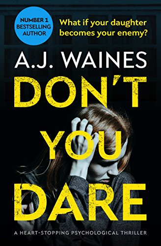 Don't You Dare by A J Waines