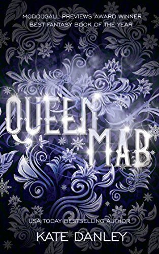 Queen Mab by Kate Danley