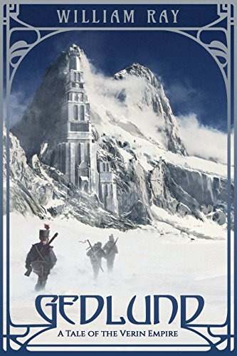 Gedlund (A Tale of the Verin Empire Book 1) by William Ray