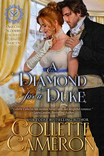 A Diamond for a Duke by Collette Cameron